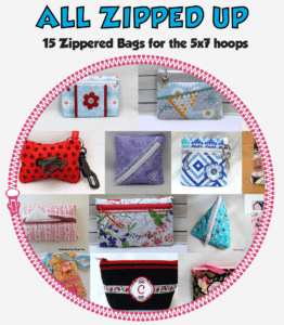 All Zipped Up – 15 zippered bags for 5×7 hoops
