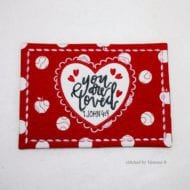 You are Loved Mug Rug (5x7)